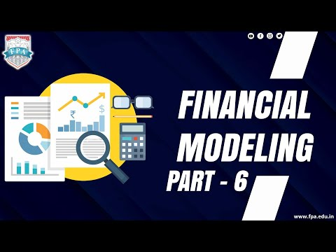 Financial Modeling - Part 6