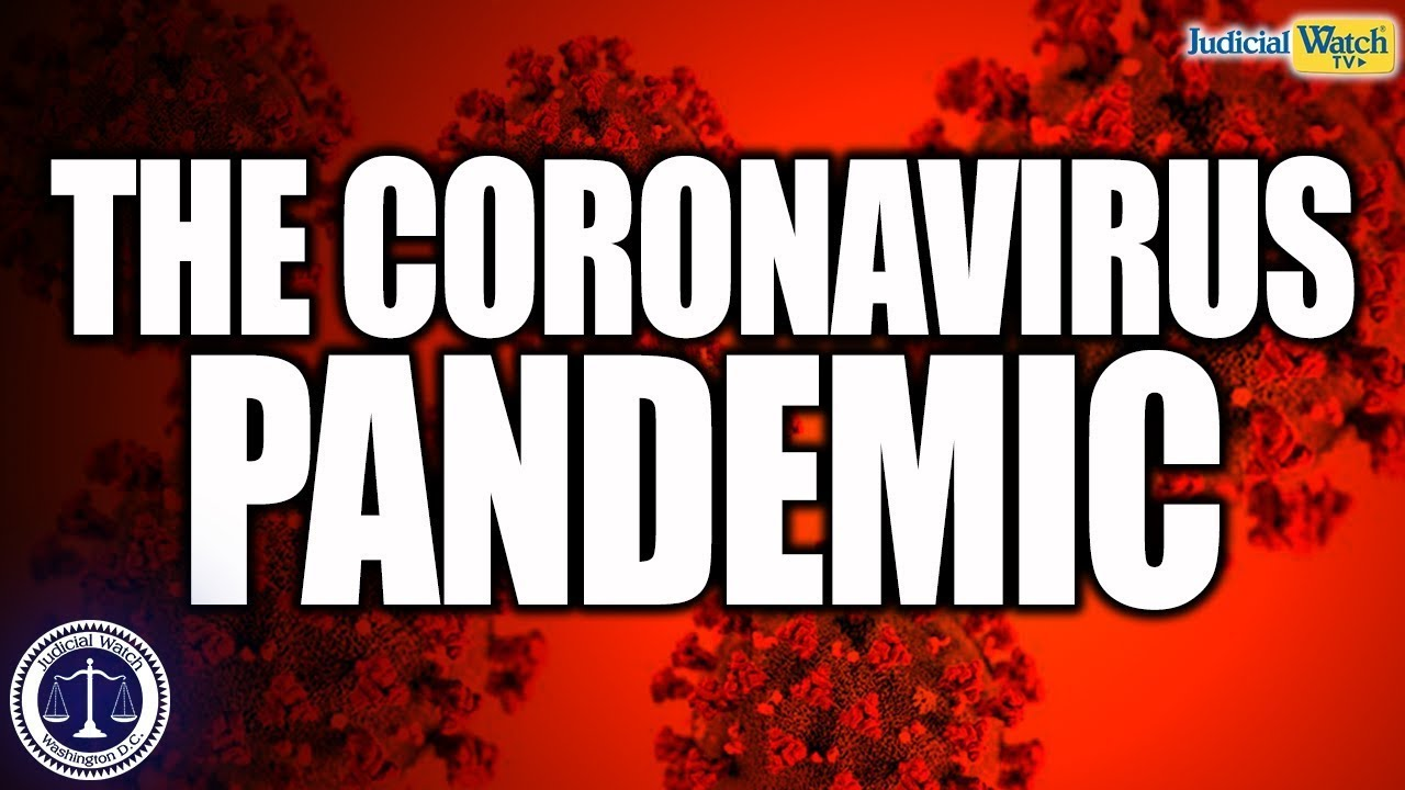 Tom Fitton: #Coronavirus Pandemic Highlights Need for Strong Borders!