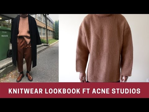 Knitwear Lookbook Ft Acne Studios (Full Outfits)