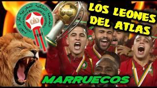 Mundial 2018 - MARRUECOS, los Leones del Atlás