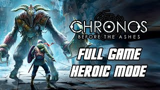 Chronos: Before the Ashes - Full Game Gameplay Walkthrough 'Heroic Mode' (PS5)