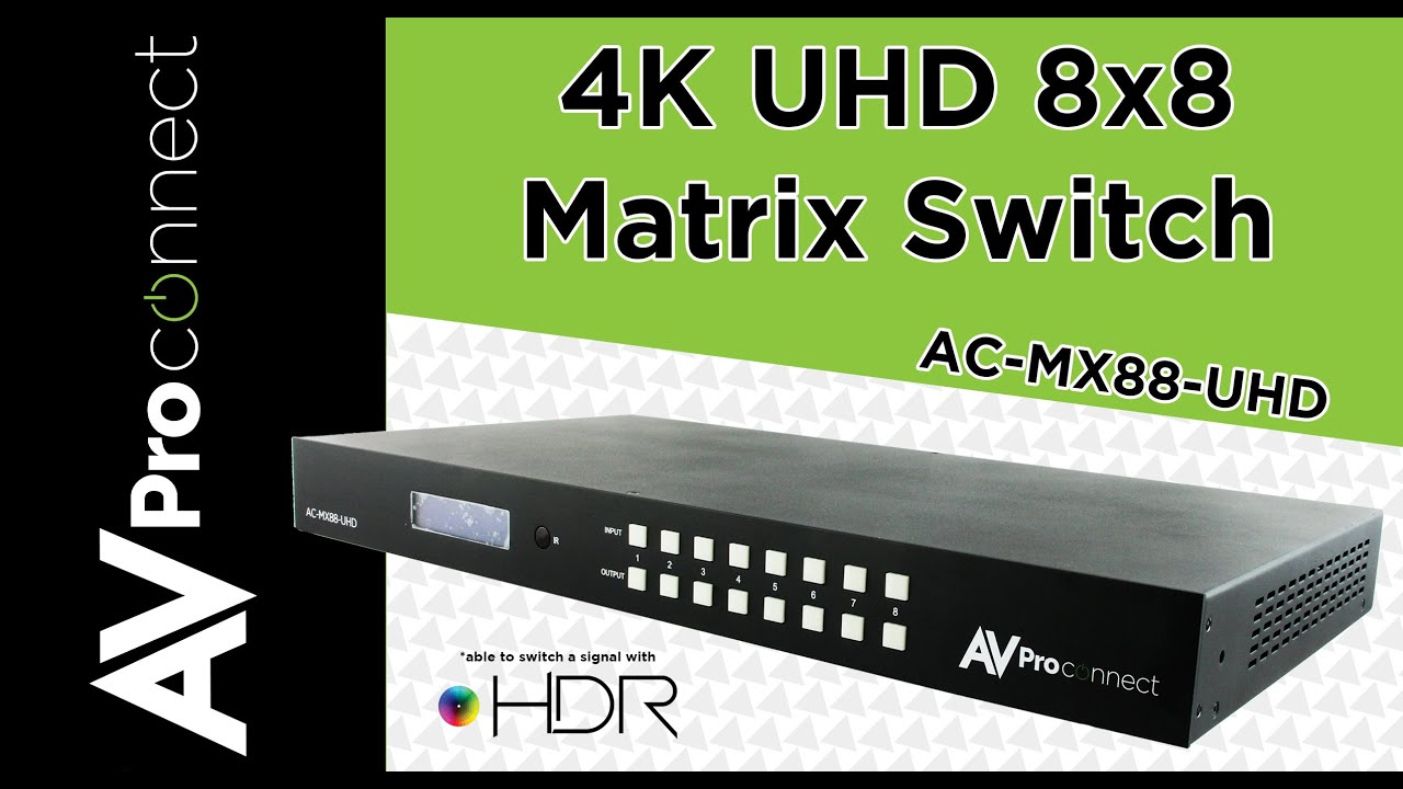 4K 8x8 Matrix Switch from AVProConnect