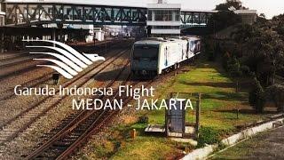 Flight Garuda Indonesia Medan-Kualanamu-Jakarta