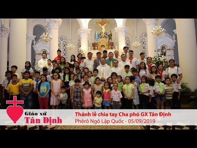 Thánh lễ chia tay Cha phó GX Tân Định: Phêrô Ngô Lập Quốc