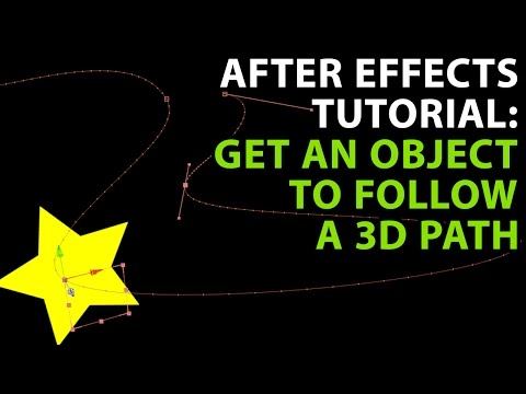 After Effects Tutorial: Get an object to follow a 3D path