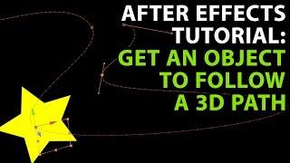 After Effects Tutorial: Get an object to follow a 3D path