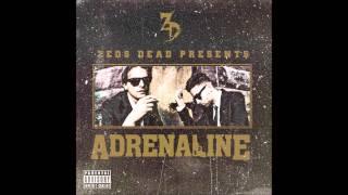 Zeds Dead - Adrenaline (FULL)