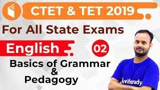 7:30 PM - CTET & TET 2019 | English by Sanjeev Sir | Basics of Grammar & Pedagogy