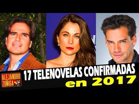 17 telenovelas CONFIRMADAS para 2017 y 2018!!!