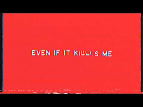 If it kills me song