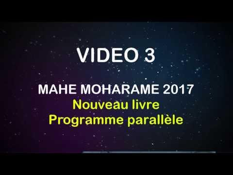 VIDEO 3 Mahe Moharame 2017, nouveau livre et programmes parallèles