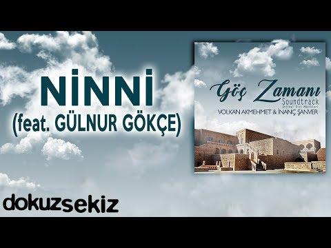 Ninni (feat. Gülnur Gökçe) (Göç Zamanı Soundtrack)