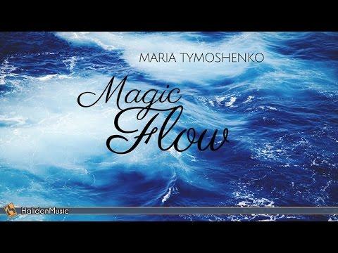 Relaxing Piano Music   Magic Flow - Maria Tymoshenko