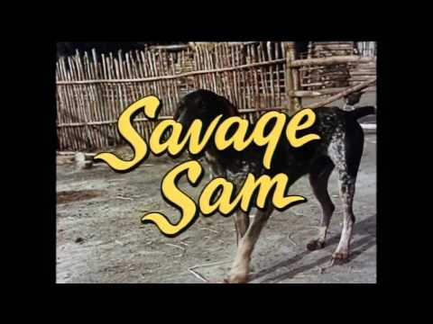 Walt Disney's Savage Sam 1963 Savage Sam and Me Theme Song