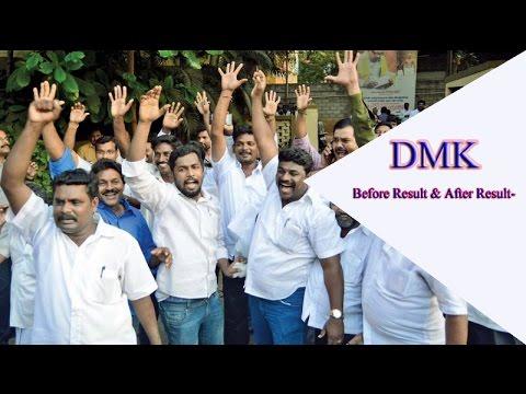 Dmk Before Result & After Result-Reaction Tamil Nadu Election 2016