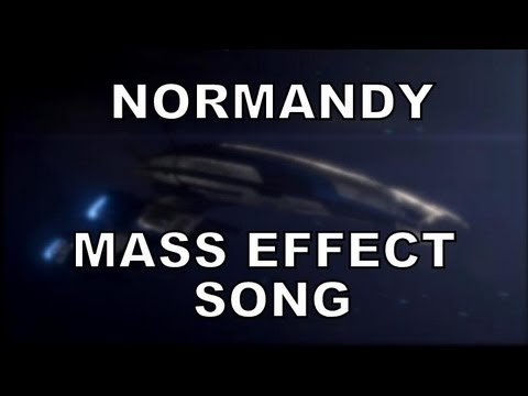 NORMANDY - Mass Effect song by Miracle Of Sound (ME3 version) Official video