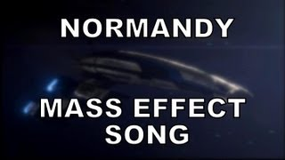 Скачать NORMANDY Mass Effect Song By Miracle Of Sound ME3 Version Official Video