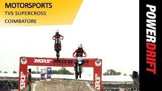 Motorsports : TVS Supercross Coimbatore : PowerDrift