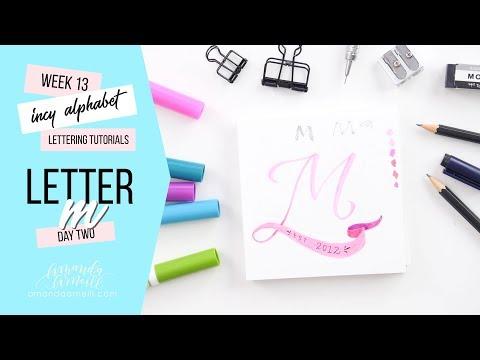 Incy Alphabet: Lettering Tutorial | Day 2 Letter M | Amanda Arneill