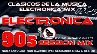 Electronica || Electronica Clasica || Antro Mix