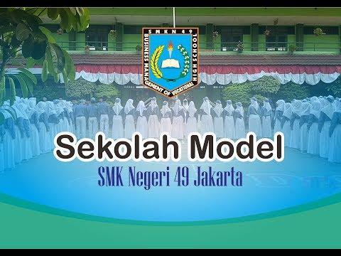 Sekolah Model SMKN 49 Jakarta