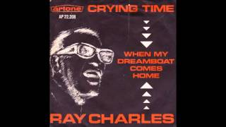 Ray Charles - When My Dreamboat Comes Home