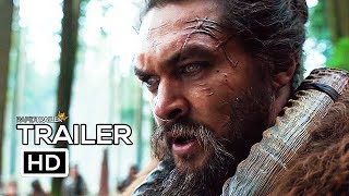 SEE Official Trailer (2019) Jason Momoa, Sci-Fi Series HD