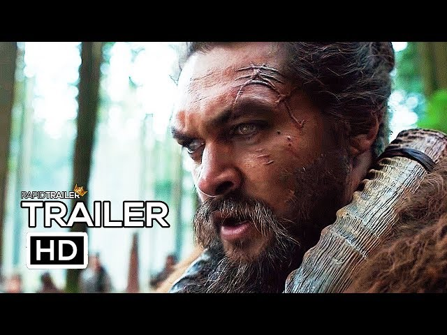SEE Official Trailer (2019) Jason Momoa, Sci-Fi Series HD