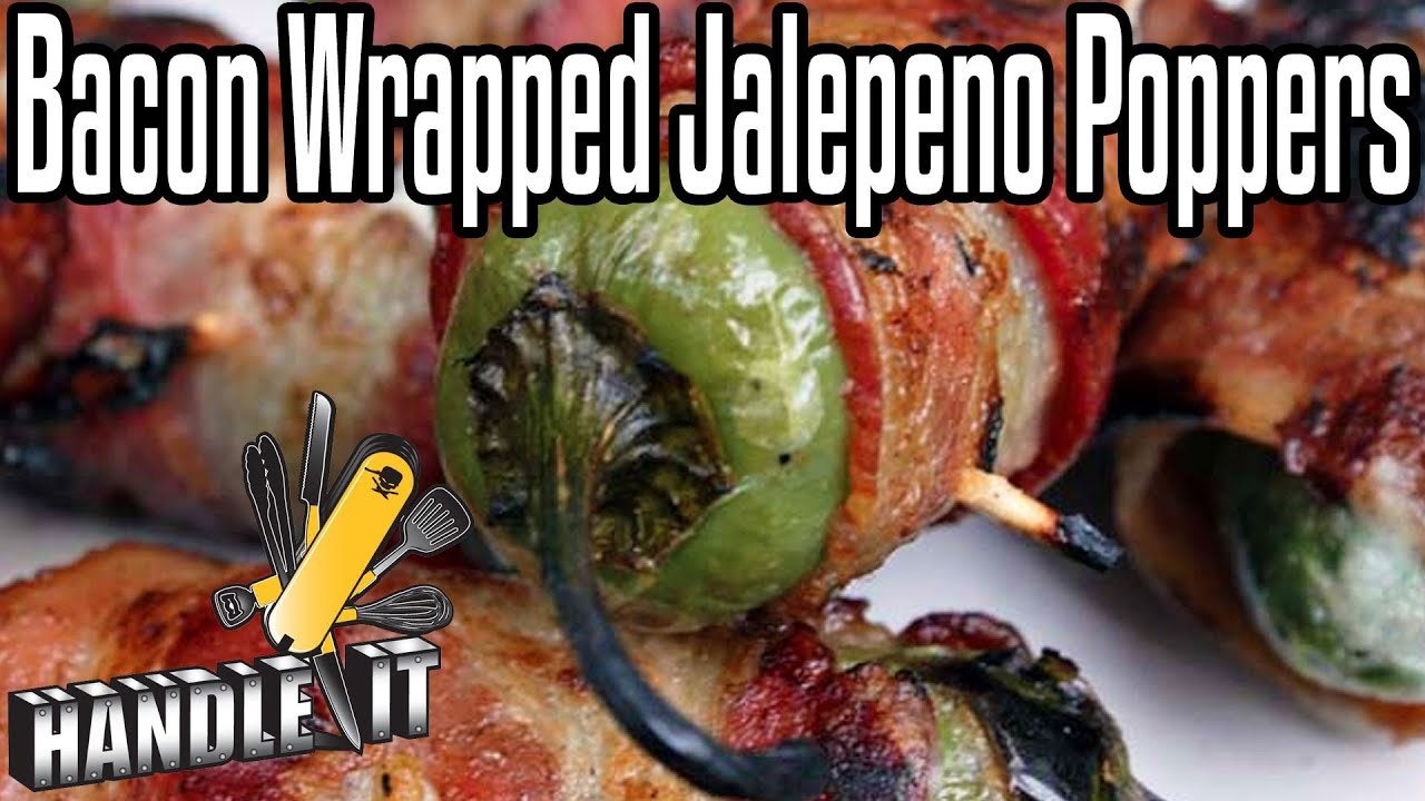 Handle It - Bacon Wrapped Jalapeno Poppers