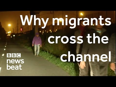 Why migrants cross the channel  |  BBC Newsbeat