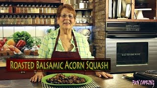 Roasted Balsamic Acorn Squash 3.10