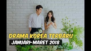 Video 12 Drama Korea Terbaru dan Terbaik Selama Januari-Maret 2018 download MP3, 3GP, MP4, WEBM, AVI, FLV April 2018