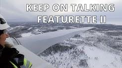 Keep On Talking Featurette IIb: Miltä tuulimyllyn katolla näyttää?