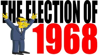 1968 Presidential Election for Dummies -- Nixon vs Humphrey vs Wallace