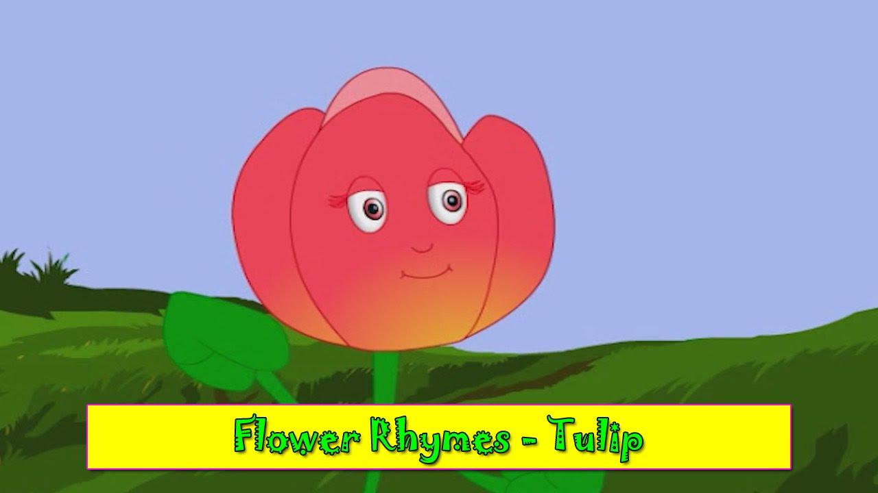 tulip rhyme flower rhymes for children nursery rhymes for kids