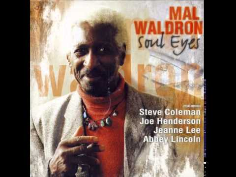 Fire Waltz  Mal Waldron , Jeanne Lee