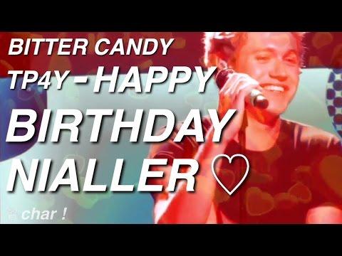 Bitter Candy // Niall Horan [Happy Birthday...