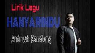 "Lirik lagu ""HANYA RINDU"" by Andmesh Kamaleng"