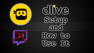 Dlive Streaming Setup, How to Use it and Earn money