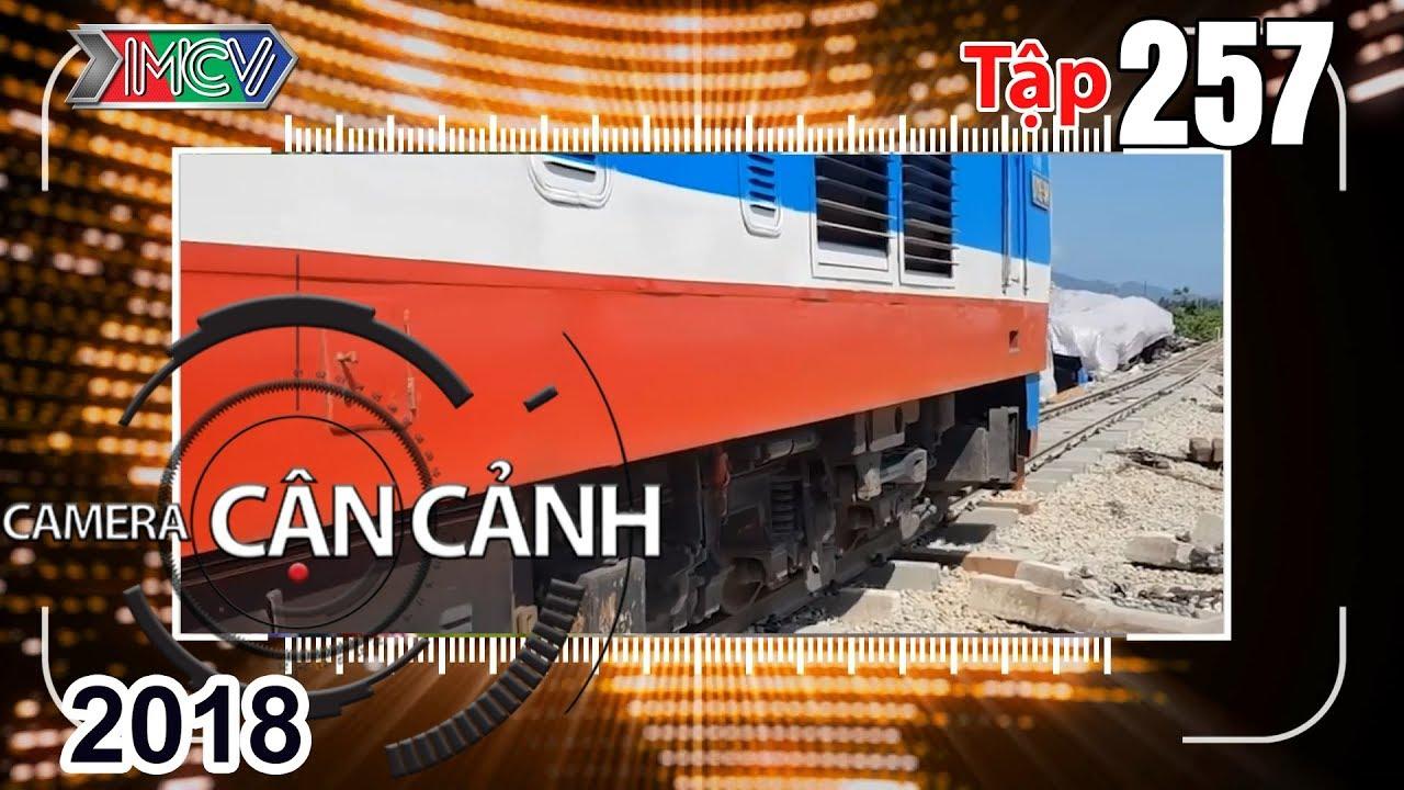 CAMERA CẬN CẢNH | Tập 257 FULL | Báo động giao thông đường sắt - Chậm 1 giây - Quả bom di động