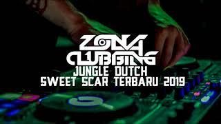 JUNGLE DUTCH SWEET SCAR TERBARU 2019    FT AndrewGAP    ZONA CLUBBING MP3