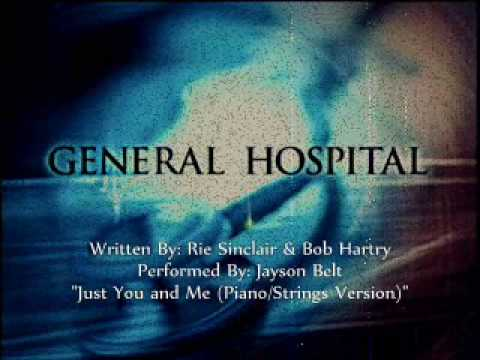 General Hospital Songs - Just You and Me (Intimate Version)