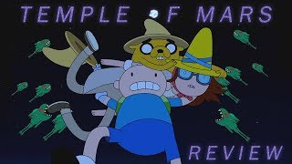 Adventure Time Review  Analysis S10E11 - Temple of Mars