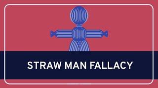 CRITICAL THINKING - Fallacies: Straw Man Fallacy [HD]