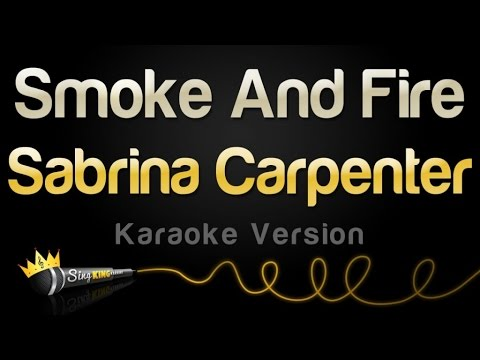 Sabrina Carpenter - Smoke And Fire (Karaoke Version)