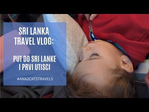 Sri Lanka vlog: put sa Reljom do Sri Lanke i prvi utisci