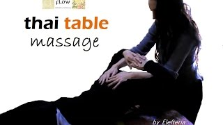 Thai Table Massage - by Elefteria