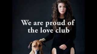 Repeat youtube video Lorde - The Love Club (lyric video)