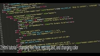 2:Html tutorial - Html part 2 Resizing font size, changing font face and changing font color