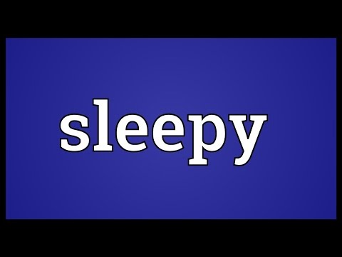 Meaning of the word sleepy
